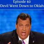 Episode 40 | The Devil Went Down to Oklahoma